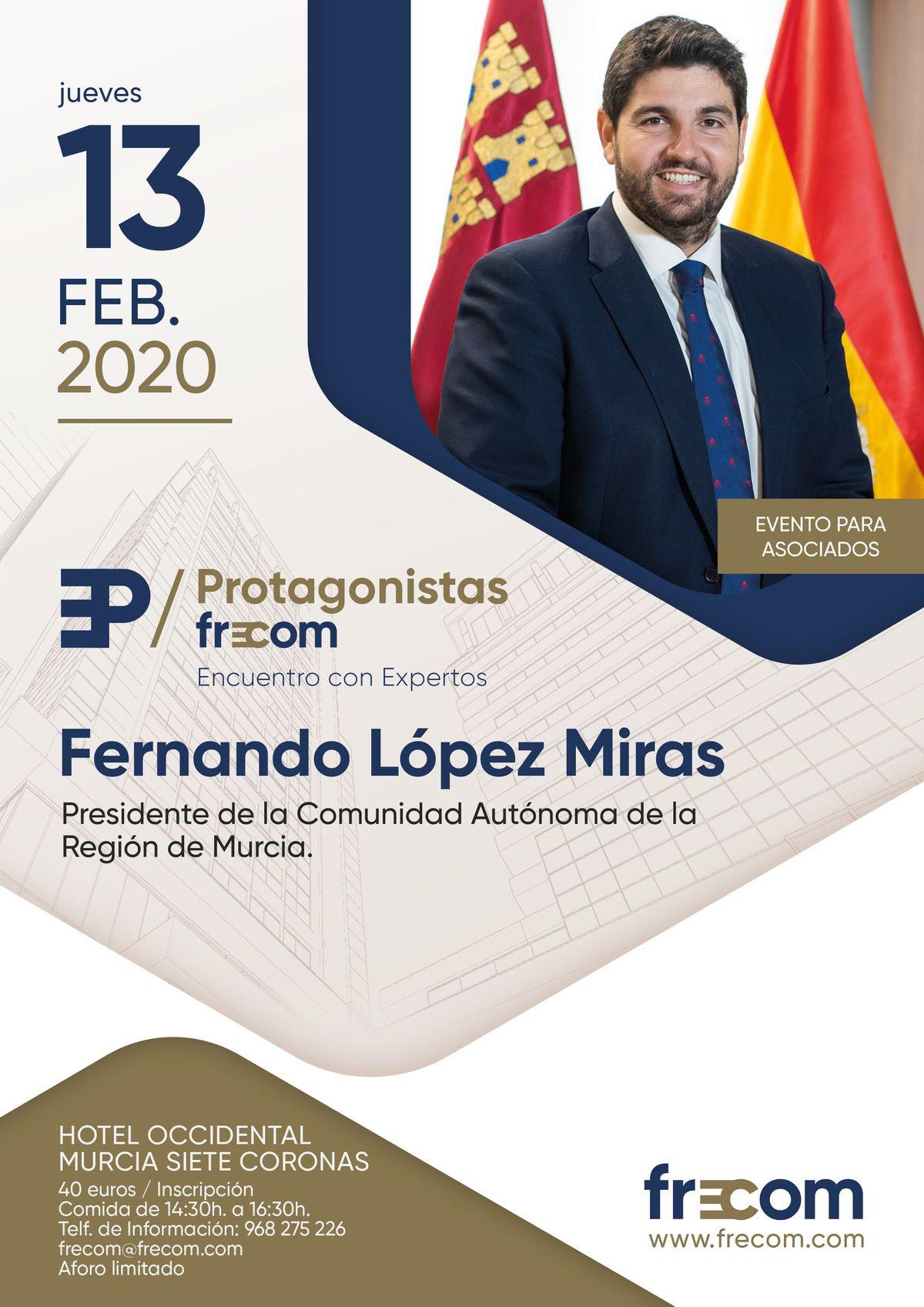 El presidente de la Comunidad Autónoma, Fernando López Miras, próximo 'Protagonistas FRECOM' 2 FRECOM