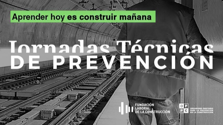 Jornadas técnicas sobre prevención de riesgos laborales en la construcción