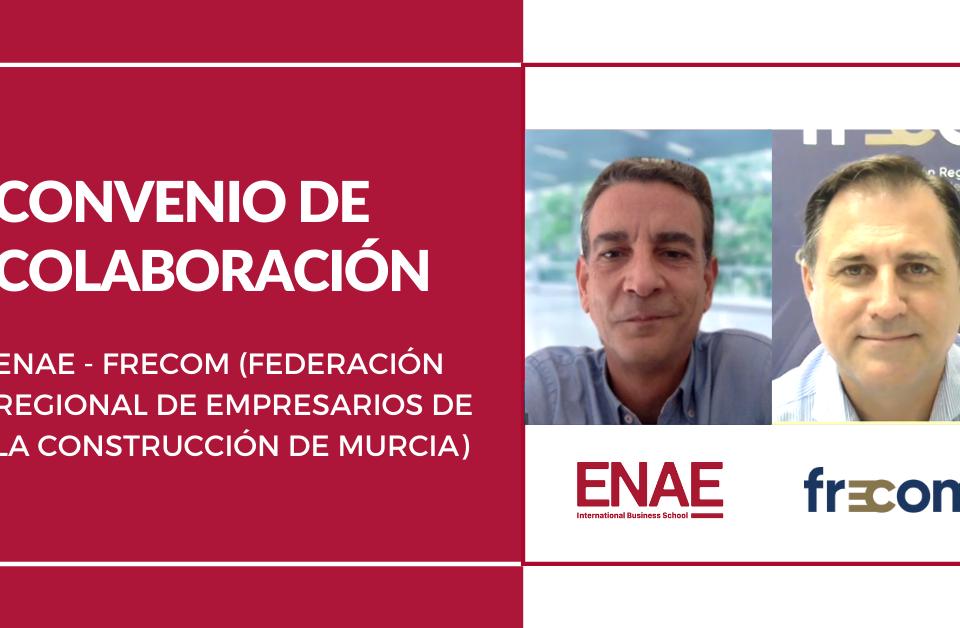 ENAE Business School y FRECOM firman un convenio de colaboración para ofrecer importantes descuentos a las empresas asociadas. 45 FRECOM