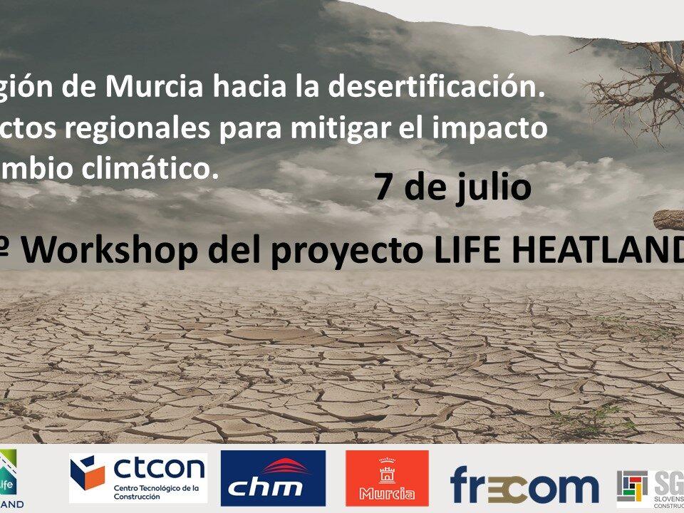 Life Heatland presenta su 2º Workshop sobre el impacto de los proyectos regionales en el cambio climático 27 FRECOM