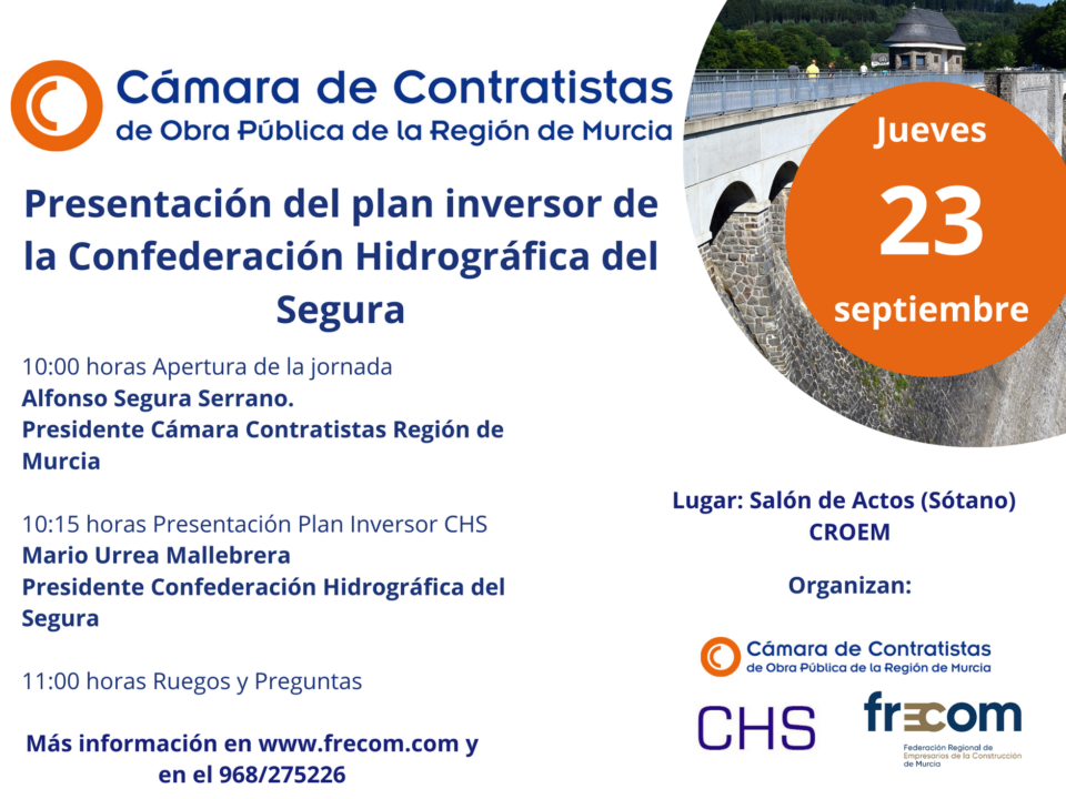 El presidente de la Confederación Hidrográfica del Segura presenta el Plan Director del organismo 6 FRECOM